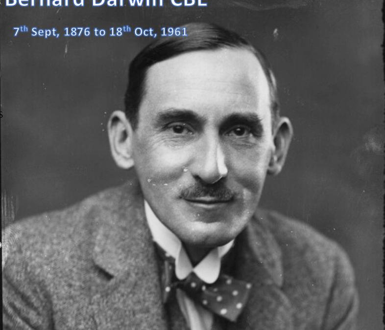 Bernard Darwin CBE – AGW First President 1938 – 1948 & Member 1938 – 1961